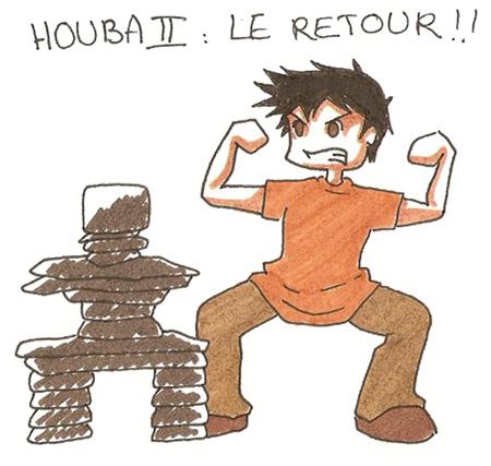 Houba !!